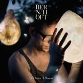 Bernhoft - We Have a Dream (Edit) bild