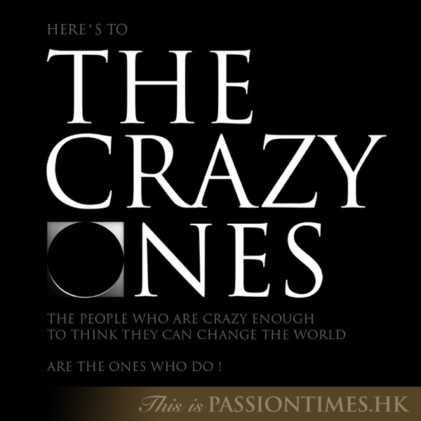 The Crazy Ones - PassionTimes Podcast (HD Video)