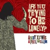 Are You Trying to Be Lonely - EP ジャケット写真