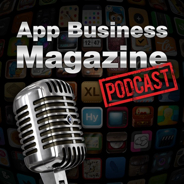 App Business Magazine Podcast