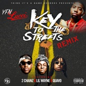 Key to the Streets (Remix) [feat. 2 Chainz, Lil Wayne & Quavo] - YFN Lucci Cover Art