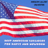 Best American Lullabies for Babys and Newborn