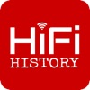 HiFi History | Stories of Today that Connect us to the Past