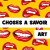 Choses a Savoir ART