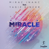 Miracle (feat. Yagiz Dincer)