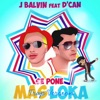Se Pone Mas Loka (feat. J Balvin) - Single, D`can