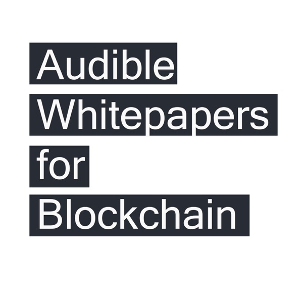Audible Whitepapers of Blockchain