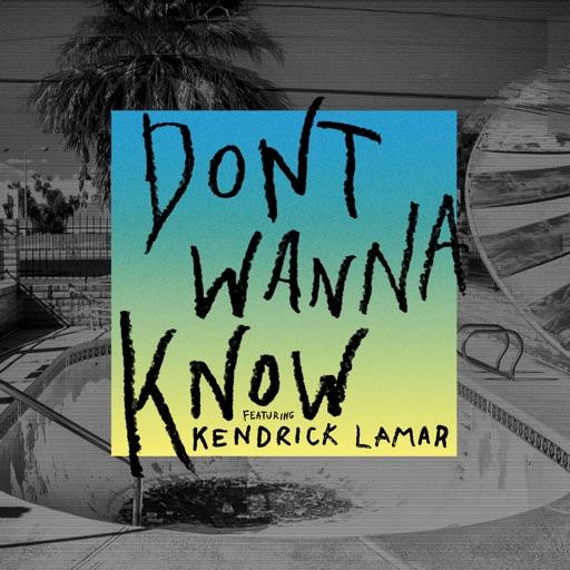 Don't Wanna Know (feat. Kendrick Lamar) - Maroon 5