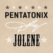 Pentatonix - Jolene (feat. Dolly Parton) artwork