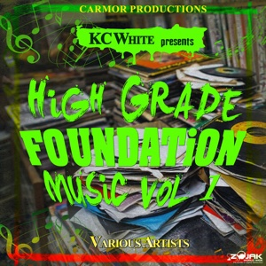 KC White Presents: High Grade Foundation Music, Vol. 1 – Various Artists