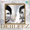 Dehleez - Dilip Kumar and Madhubala