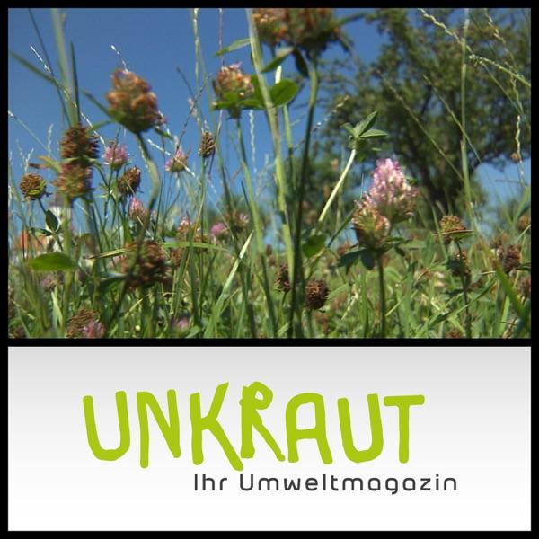 UNKRAUT - Ihr Umweltmagazin