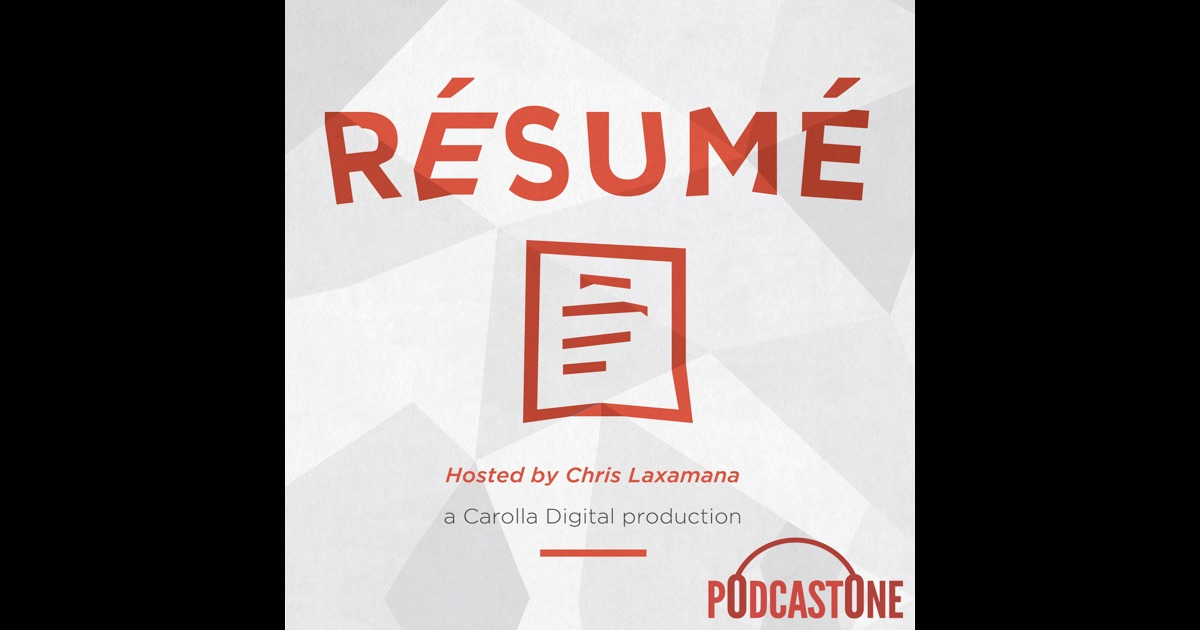 resume by podcastone carolla digital on itunes