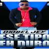Ese Tipo Eh Duro - Single