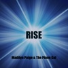Rise - Single, Madilyn Paige & The Piano Gal