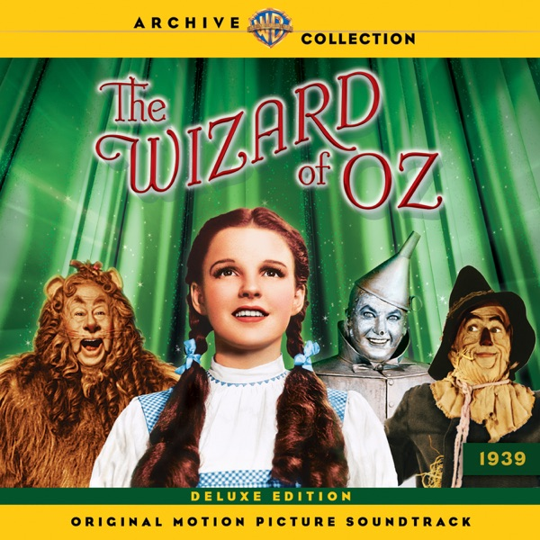 The Wizard of Oz (Original Motion Picture Soundtrack) [Deluxe Edition] | Various Artists