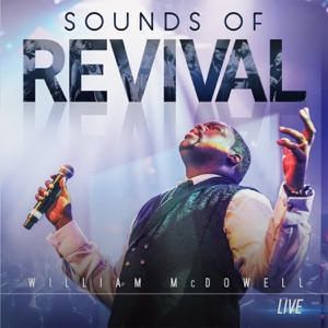 William Mcdowell - Sounds of Revival