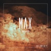 Download Lagu MAX - Lights Down Low (feat. gnash)