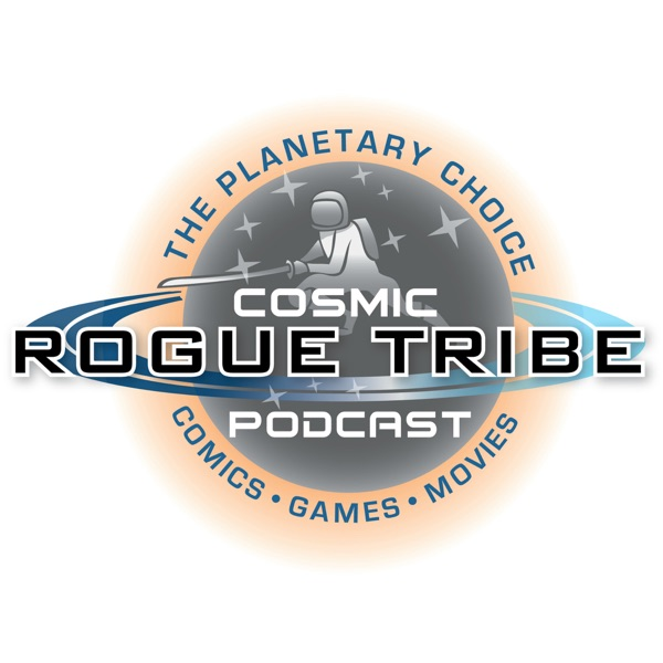 The Cosmic Rogue Tribe Podcast