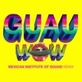 Wow (GUAU! Remix) - Single