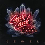 Download Cash Cash - Jewel (feat. Nikki Vianna)