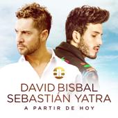 A Partir De Hoy - David Bisbal & Sebastián Yatra