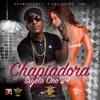 Chapiadora - Single