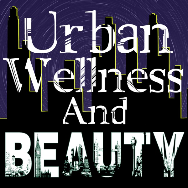 Urban Wells And Beauty