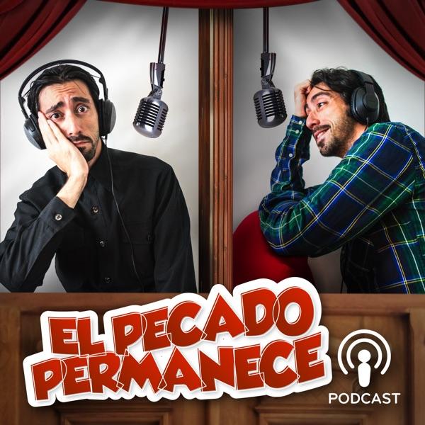 El Pecado Permanece Podcast