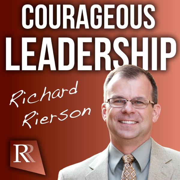 The Courageous Leadership Podcast