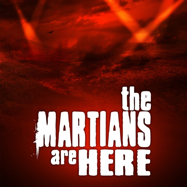 The Martians Are Here » Podcast Feed