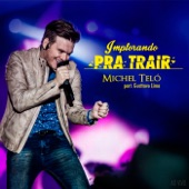 Implorando pra Trair - Single (Ao Vivo) [feat. Gusttavo Lima] - Single