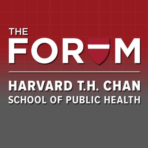 The Forum at Harvard T.H. Chan School of Public Health