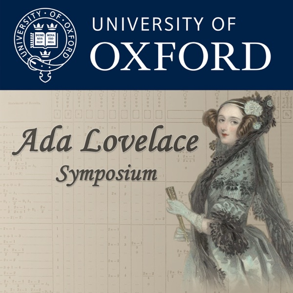 Ada Lovelace Symposium - Celebrating 200 Years of a Computer Visionary