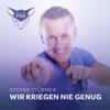 Stefan Stürmer - Wir kriegen nie genug artwork