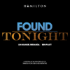 Ben Platt & Lin-Manuel Miranda - Found/Tonight artwork