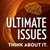 Ultimate Issues: Life | God | Values : Inspired By The Wisdom of Dennis Prager