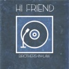 Hi Friend - Single