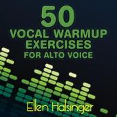 50 Vocal Warmups Exercises for Alto Voice
