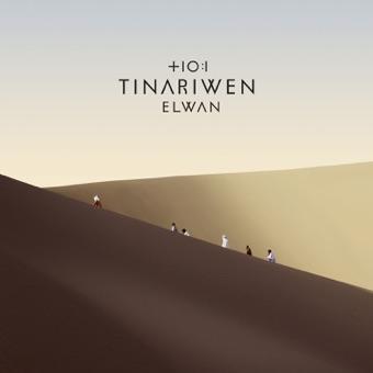 Elwan – Tinariwen