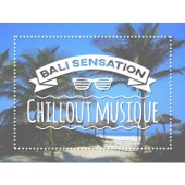Bali sensation - Chillout musique, Relaxation et détente del mar, Tantra bouddha, Érotique sons pour les amoureux, Bar café lounge