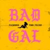 Bad Gal - Single