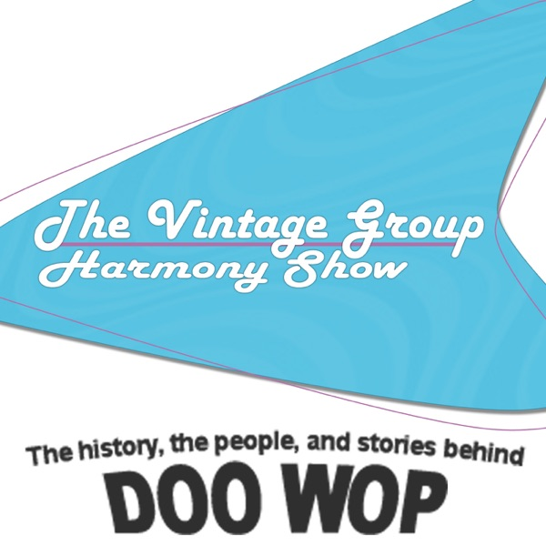 The Vintage Group Harmony Show