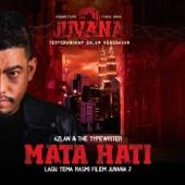 Download Lagu MP3 Azlan & The Typewriter - Mata Hati
