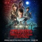 Stranger Things, Vol. 1 (A Netflix Original Series Soundtrack) - Kyle Dixon & Michael Stein