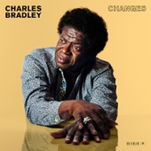 Charles Bradley - Changes  artwork
