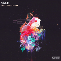 It's Complicated - EP - Wale