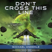 Michael Anderle - Don't Cross This Line: The Kurtherian Gambit, Book 14 (Unabridged)  artwork