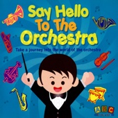 Say Hello To the Orchestra