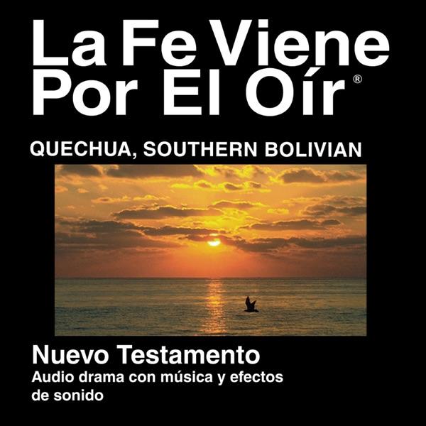 Quechua, Zona Sur de Bolivia (dramatizada) 1993 Edición - Quechua Southern Bolivian Bible (Dramatized)